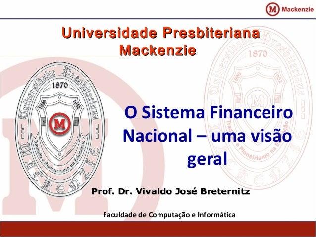 O Sistema Financeiro Nacional - uma visão geral