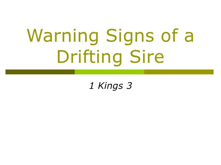 071202   Solomon   Warning Signs Of A Drifting Sire   1 Kings 3   Dale Wells