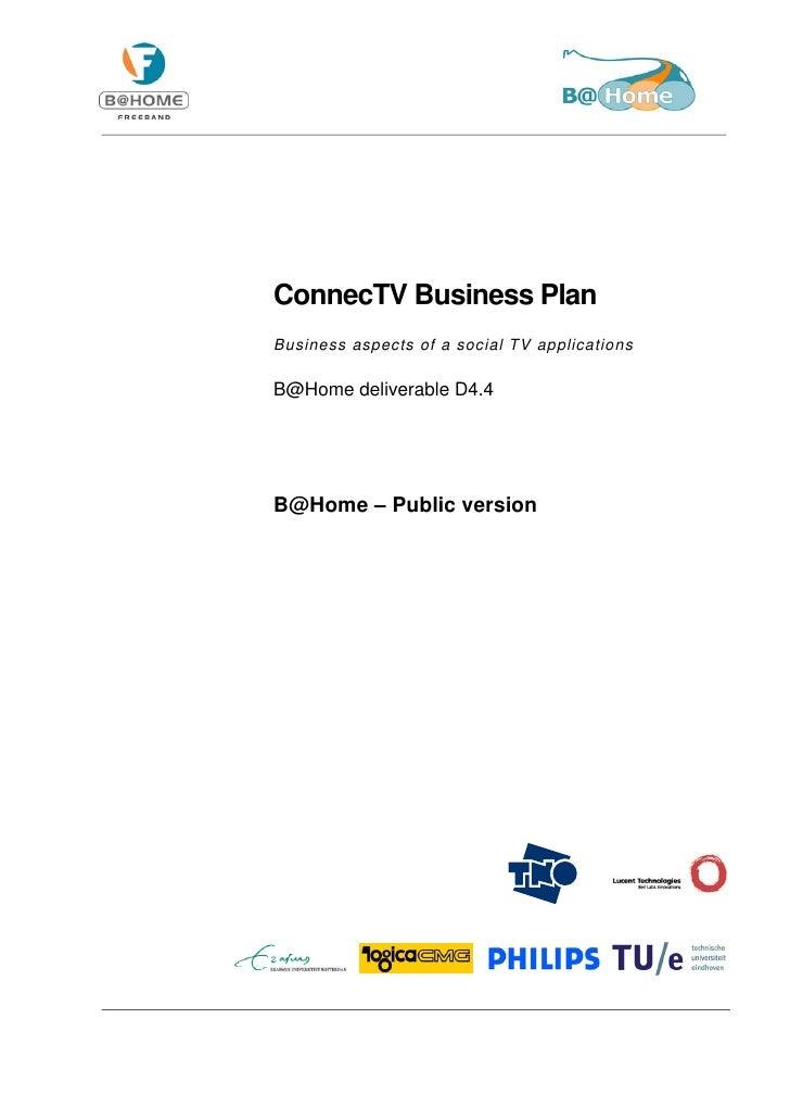 ConnecTV Business Plan Business aspects of a social TV applications  B@Home deliverable D4.4     B@Home – Public version