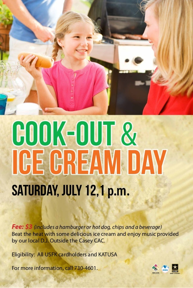 Cook-Out & Ice Cream Day Saturday, July 12,1 p.m. Fee: $3 (includes a hamburger or hot dog, chips and a beverage) Beat the...