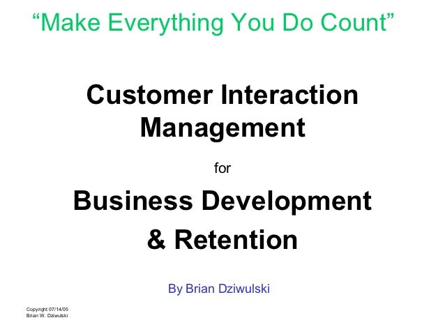 """Make Everything You Do Count""                     Customer Interaction                        Management                 ..."