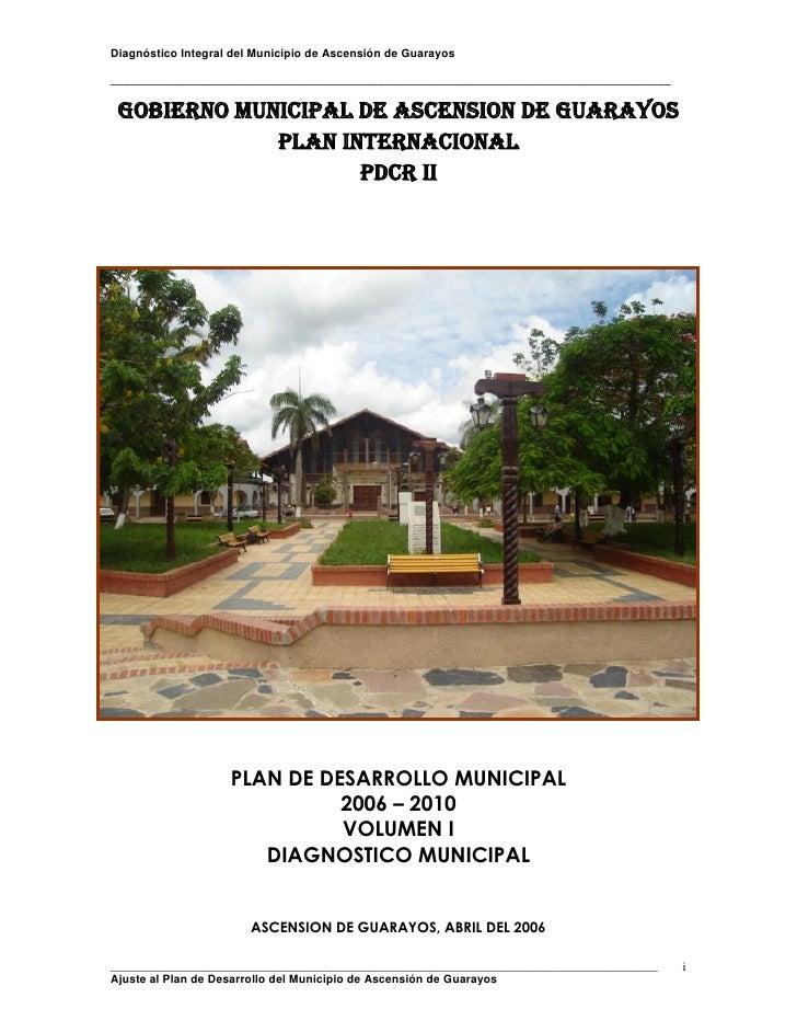 Diagnóstico Integral del Municipio de Ascensión de Guarayos_______________________________________________________________...