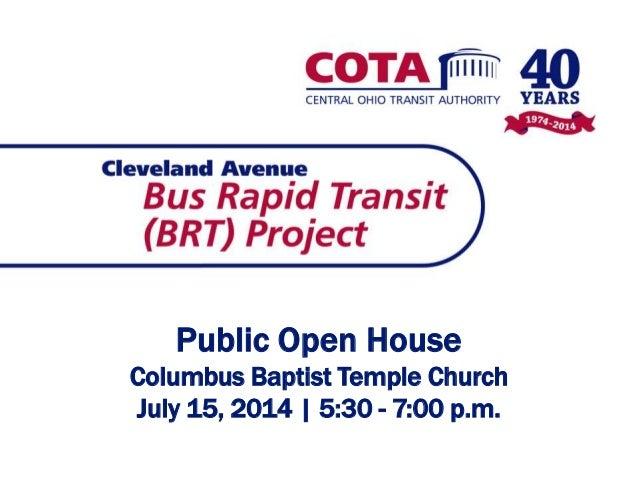 Public Open House Columbus Baptist Temple Church July 15, 2014 | 5:30 - 7:00 p.m.