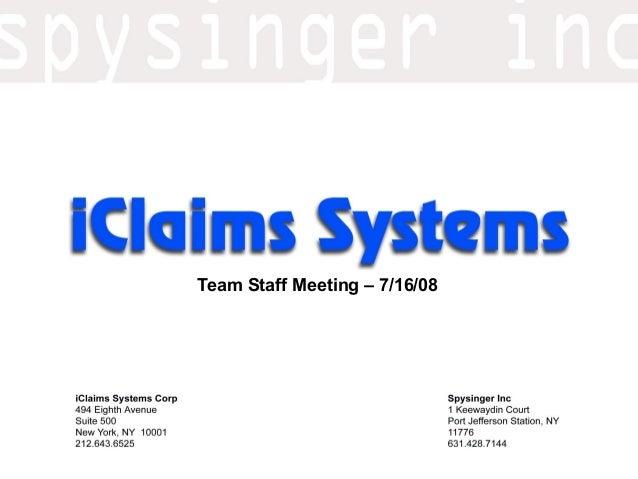 Team Staff Meeting – 7/16/08