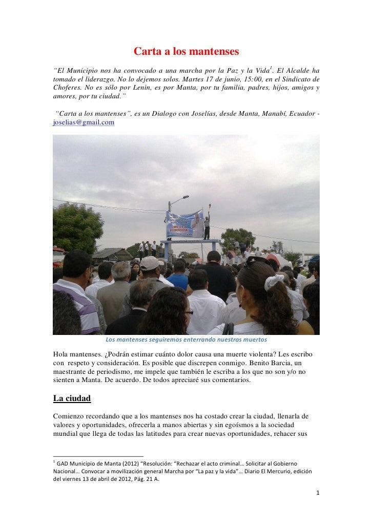 """Carta a los mantenses""""El Municipio nos ha convocado a una marcha por la Paz y la Vida1. El Alcalde hatomado el liderazgo. ..."""