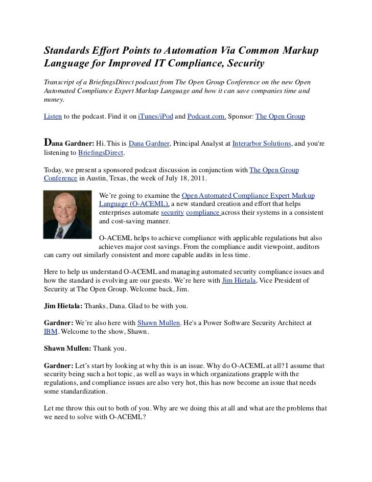 Standards Effort Points to Automation Via Common MarkupLanguage for Improved IT Compliance, SecurityTranscript of a Briefin...