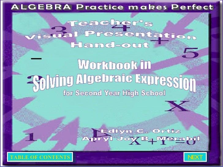 Visual Presentaion in Solving Algebraic Expressions