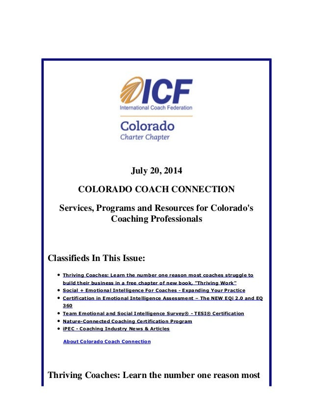July 20, 2014 COLORADO COACH CONNECTION Services, Programs and Resources for Colorado's Coaching Professionals Classifieds...