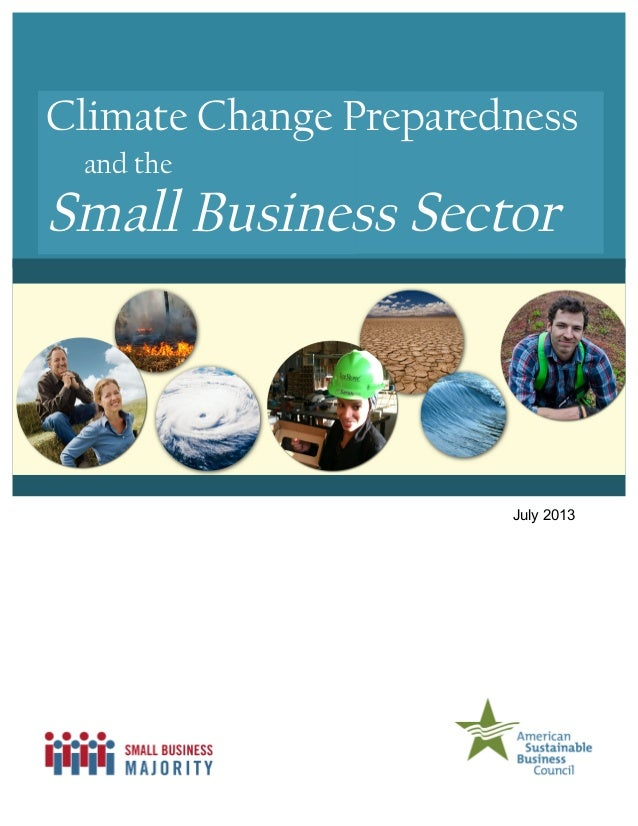 Climate Change Preparedness and the Small Business Sector July 2013