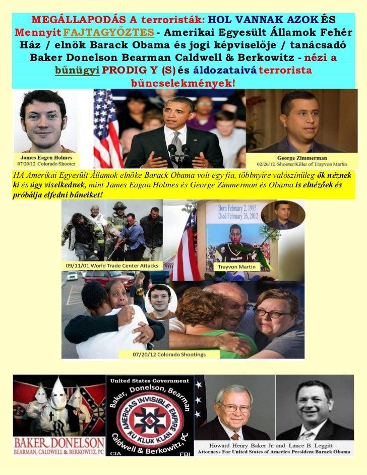 MEGÁLLAPODÁS A terroristák: HOL VANNAK AZOK ÉSMennyit FAJTAGYŐZTES - Amerikai Egyesült Államok Fehér Ház / elnök Barack Ob...