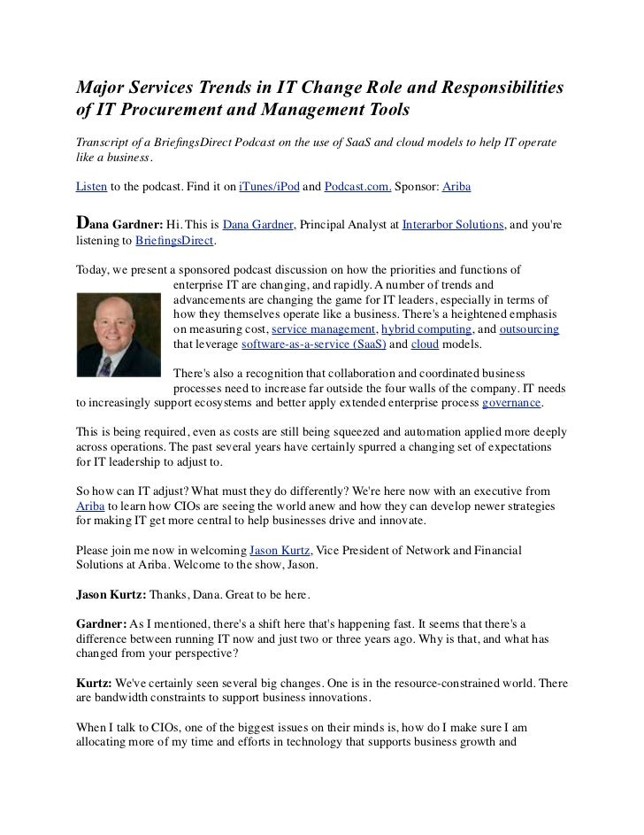 Major Services Trends in IT Change Role and Responsibilitiesof IT Procurement and Management ToolsTranscript of a Briefings...