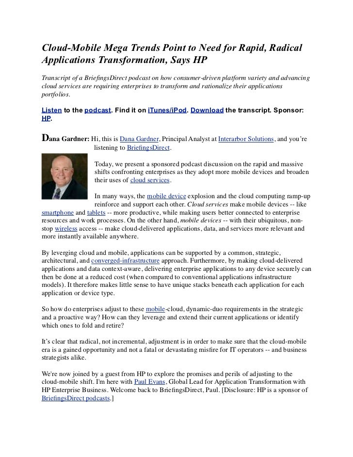 Cloud-Mobile Mega Trends Point to Need for Rapid, RadicalApplications Transformation, Says HPTranscript of a BriefingsDirec...