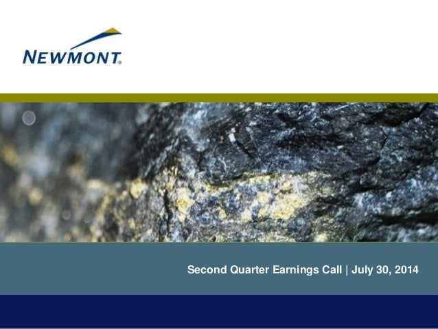 Second Quarter Earnings Call | July 30, 2014