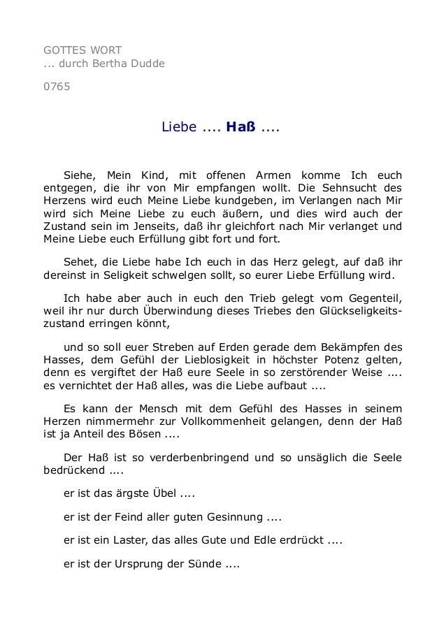 GOTTES WORT ... durch Bertha Dudde 0765 Liebe .... Haß .... Siehe, Mein Kind, mit offenen Armen komme Ich euch entgegen, d...