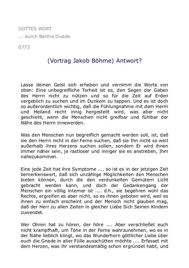 GOTTES WORT ... durch Bertha Dudde 0773  (Vortrag Jakob Böhme) Antwort?  Lasse deinen Geist sich erheben und vernimm die W...