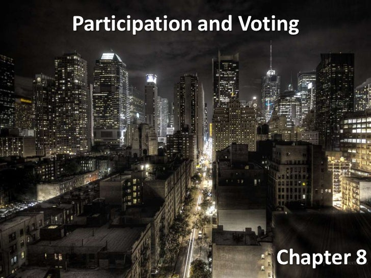 Participation and Voting                     Chapter 8