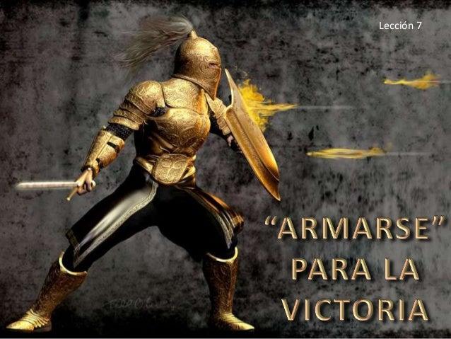 07 armarse para la victoria