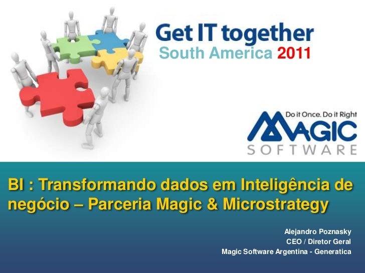 BI - Parceria Magic & Microstrategy - Alejandro Poznasky