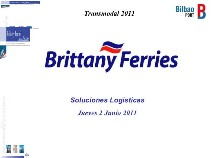 TRANSMODAL 2011 08 Manuel Pascual BRITTANY FERRIES