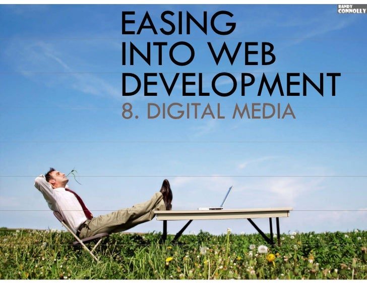 EASINGINTO WEBDEVELOPMENT8.8 DIGITAL MEDIA