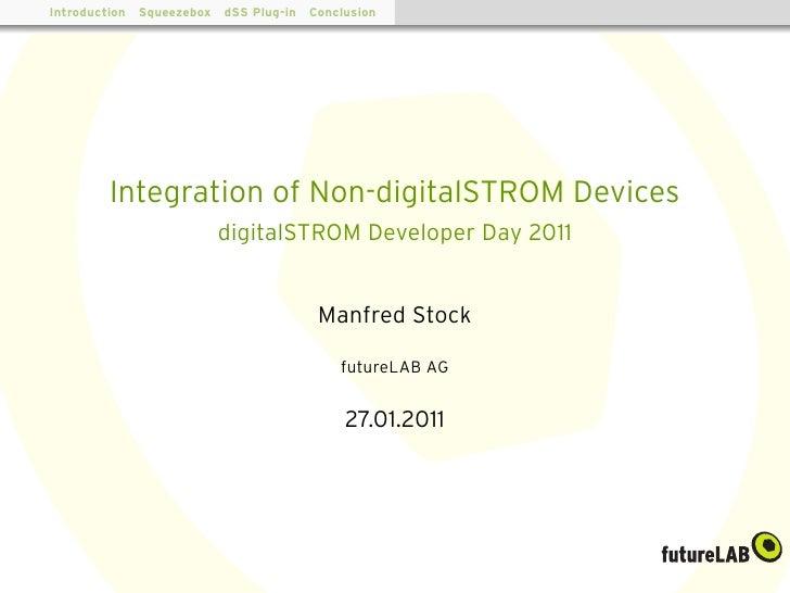 digitalSTROM Developer Day 2011: Wie Heimelektronik und digitalSTROM zusammen finden