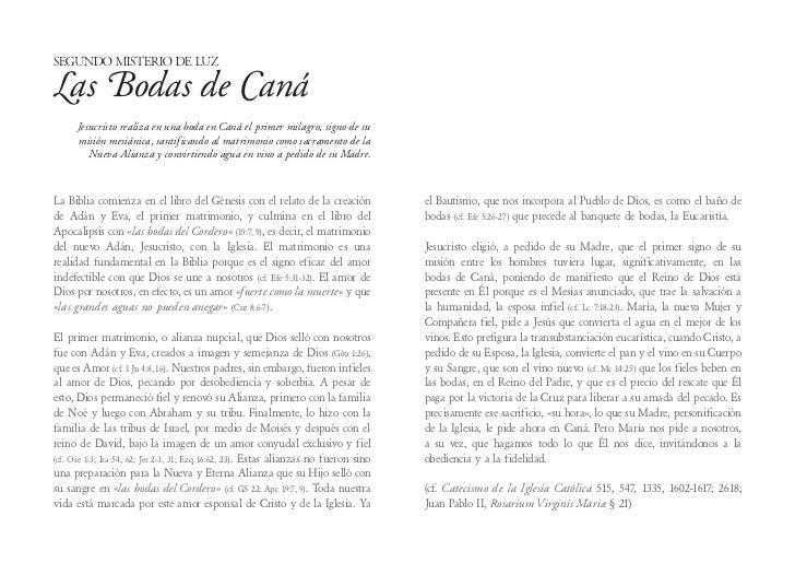 Segundo Misterio de LuzL Bodas de Caná as Jesucristo realiza en una boda en Caná el