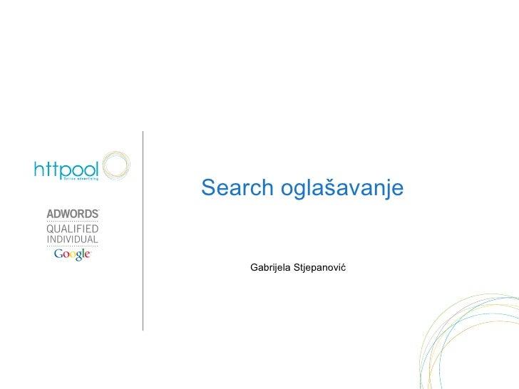 Gabrijela Stjepanović Search oglašavanje