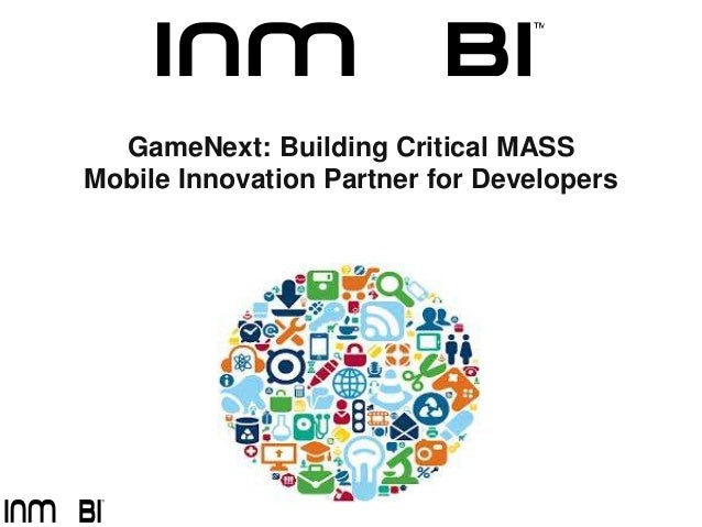 GameNext: Building Critical MASSMobile Innovation Partner for Developers