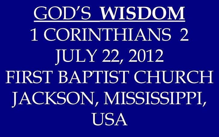 07 July 22, 2012, 1 Corinthians 2