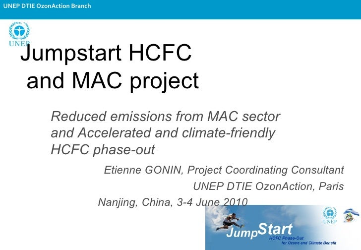 Jumpstart HCFC  and MAC project Reduced emissions from MAC sector and Accelerated and climate-friendly HCFC phase-out Etie...