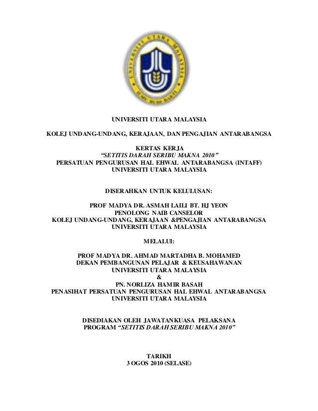 """UNIVERSITI UTARA MALAYSIA KOLEJ UNDANG-UNDANG, KERAJAAN, DAN PENGAJIAN ANTARABANGSA KERTAS KERJA """"SETITIS DARAH SERIBU MAK..."""
