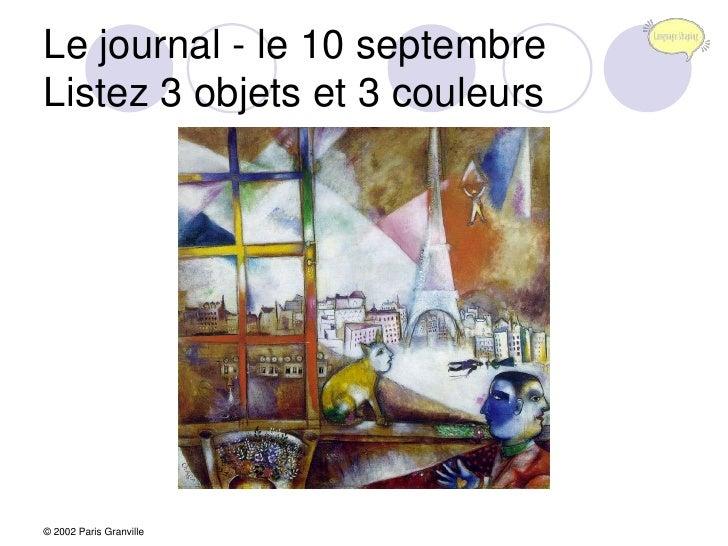 Le journal - le 10 septembreListez 3 objets et 3 couleurs<br />© 2002 Paris Granville<br />