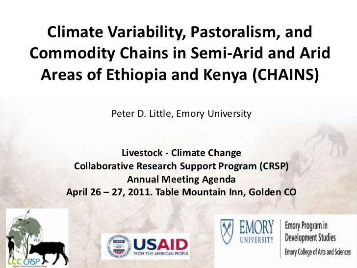 Climate Variability, Pastoralism, and Commodity Chains in Semi-Arid and Arid Areas of Ethiopia and Kenya (CHAINS)<br />Pet...
