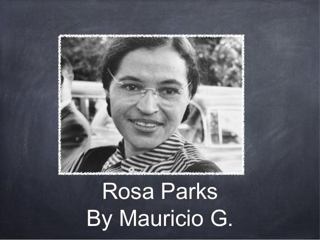 Rosa ParksBy Mauricio G.