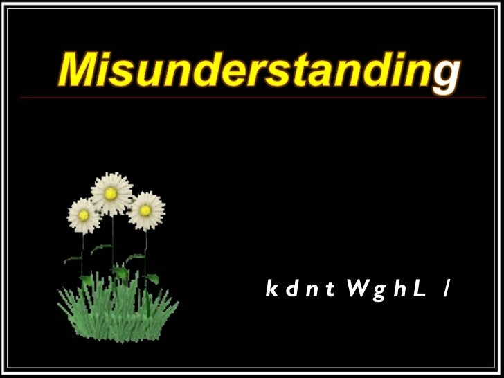 07 misunderstanding