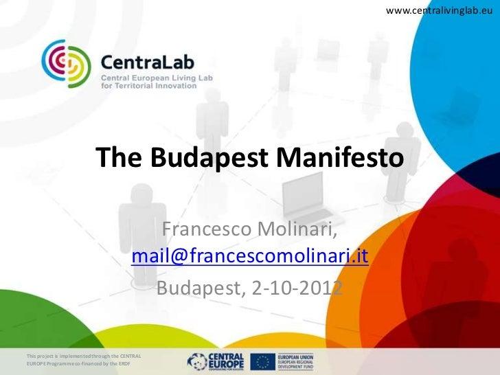 www.centralivinglab.eu                            The Budapest Manifesto                                            France...