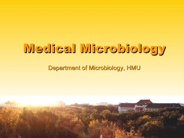 Medical Microbiology Department of Microbiology, HMU