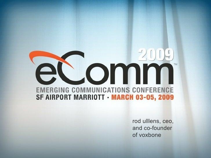 Rodrigue Ullens's Presentation at eComm 2009