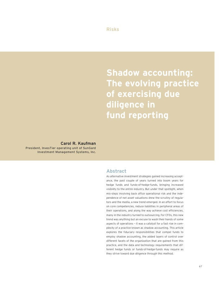 Shadow Accounting - The Evolving Practice Of Exercising Due Diligence In Fund Reporting