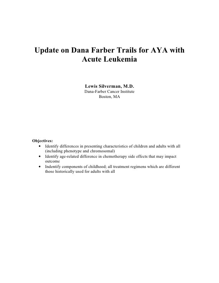 Update on Dana Farber Trails for AYA with              Acute Leukemia                                 Lewis Silverman, M.D...