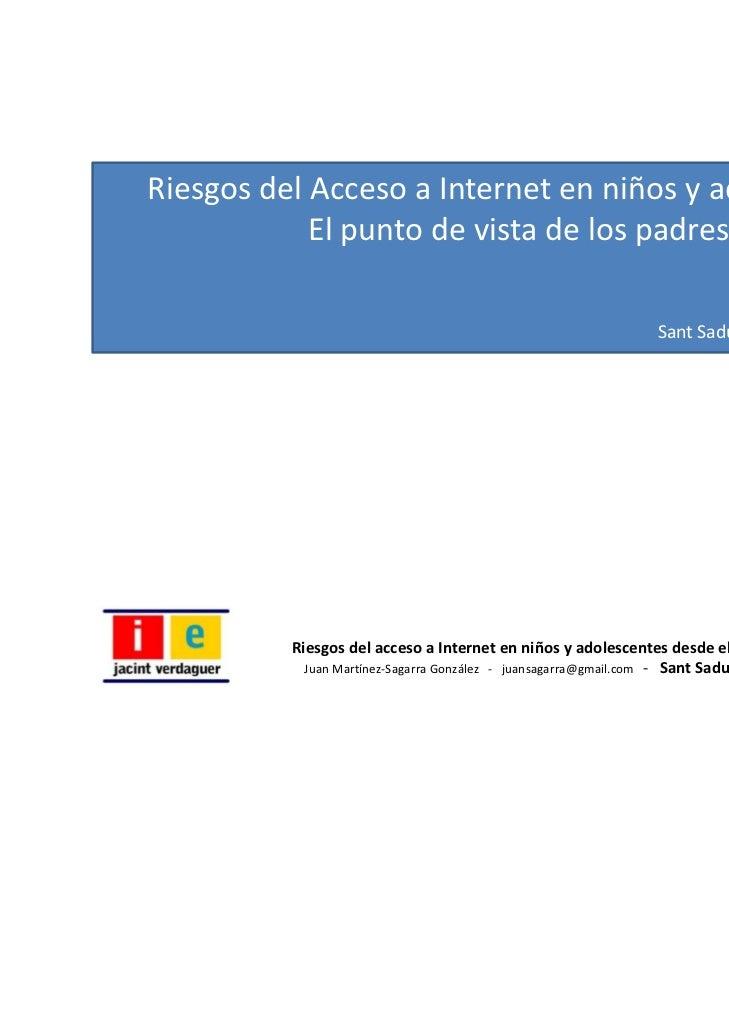 08 02-2011-riesgosinternetmenores-110214100137-phpapp02