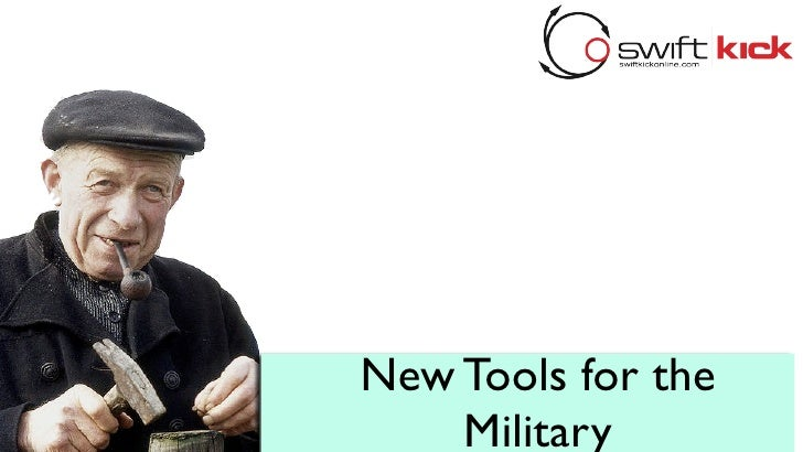New Tools for the     Military