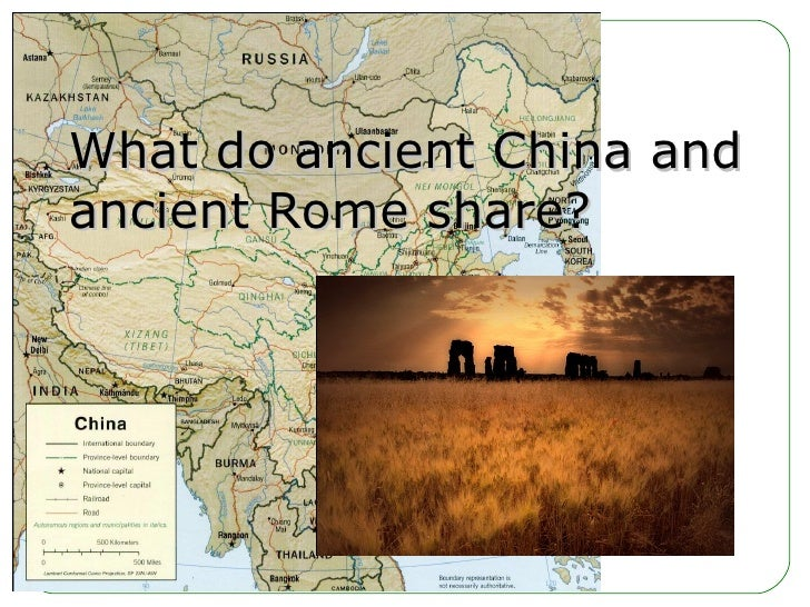 What do ancient China and ancient Rome share?