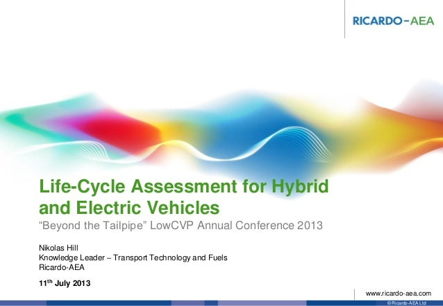 Life cycle analysis for hybrid and electric vehicles
