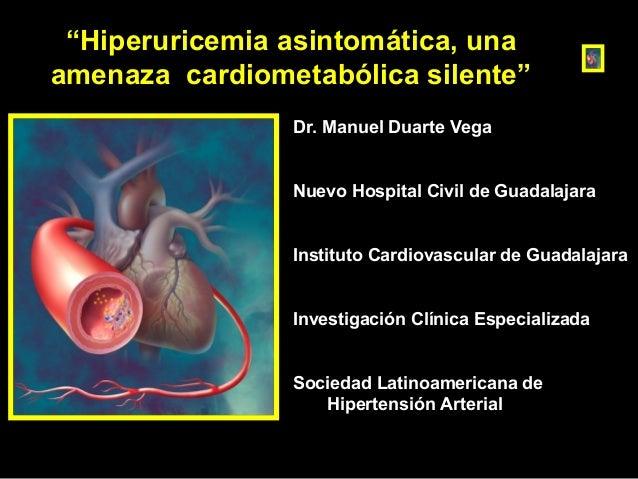 Dr. Manuel Duarte Vega Nuevo Hospital Civil de Guadalajara Instituto Cardiovascular de Guadalajara Investigación Clínica E...