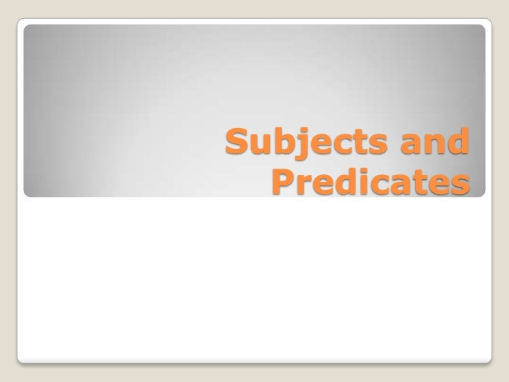 08 30 subject predicate presentation