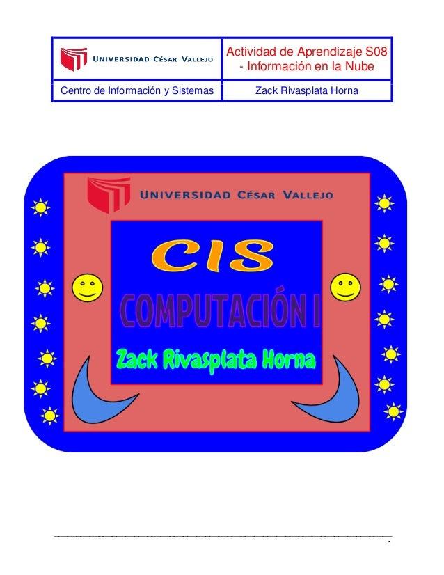 Actividad de Aprendizaje S08 - Información en la Nube Centro de Información y Sistemas Zack Rivasplata Horna _____________...
