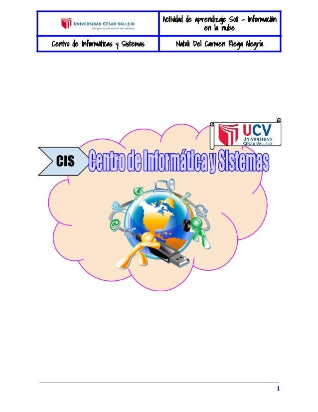 Actividad de aprendizaje S08 - Información  en la nube  Centro de Informáticas y Sistemas Natali Del Carmen Riega Alegría ...