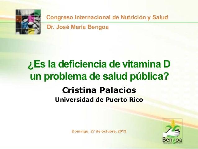 ¿Es la deficiencia de vitamina D un problema de salud pública?