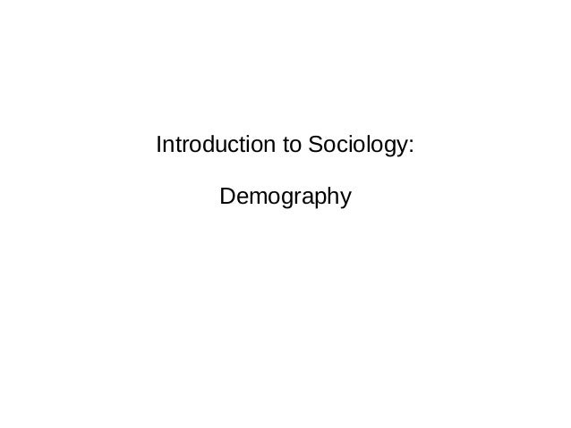 Introduction to Sociology: Demography